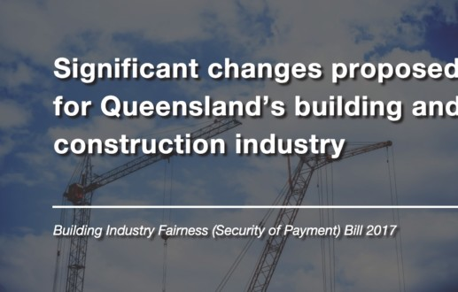 Significant changes proposed for Queensland's building and construction industry