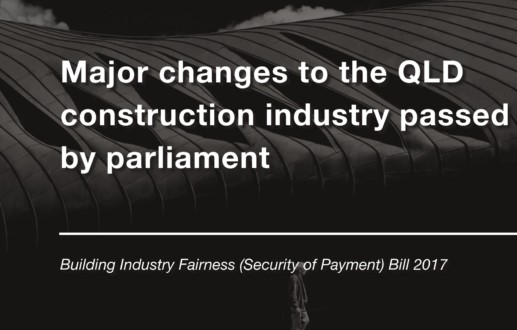 Major changes to the QLD construction industry passed by parliament