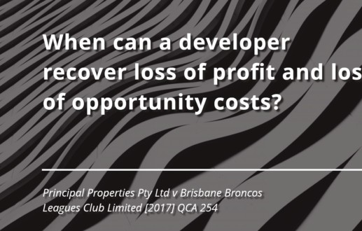 When can a developer recover loss of profit and loss of opportunity costs?