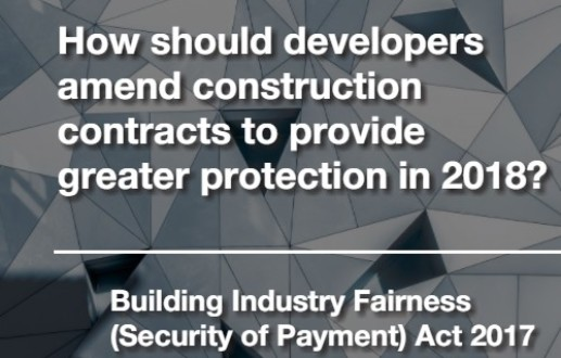 How should developers amend construction contracts to provide greater protection in 2018?