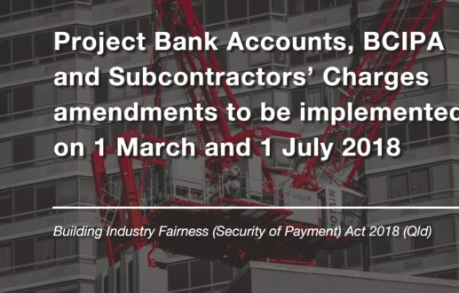 Project Bank Accounts, BCIPA and Subcontractors' Charges amendments to be implemented on 1 March and 1 July 2018