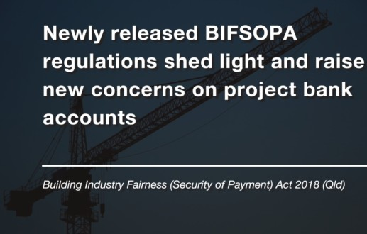 Newly released BIFSOPA regulations shed light and raise new concerns on project bank accounts
