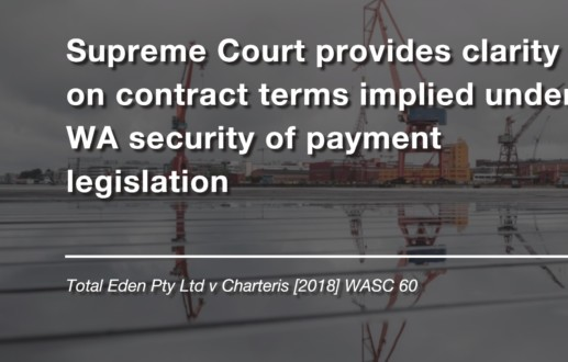 Supreme Court provides clarity on contract terms implied under WA security of payment legislation