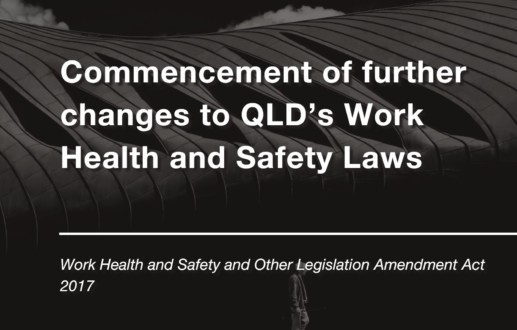 Commencement of further changes to QLD's Work Health and Safety Laws
