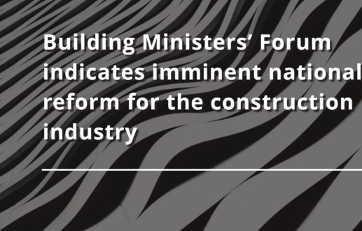 Building Ministers' Forum indicates imminent national reform for the construction industry