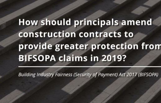 How should principals amend construction contracts to provide greater protection from BIFSOPA claims in 2019?