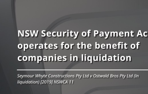 NSW Security of Payment Act operates for the benefit of companies in liquidation