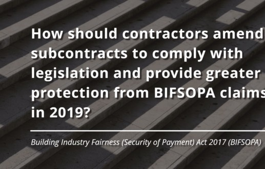How should contractors amend subcontracts to comply with legislation and provide greater protection from BIFSOPA claims in 2019?