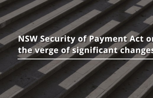 NSW Security of Payment Act on the verge of significant changes
