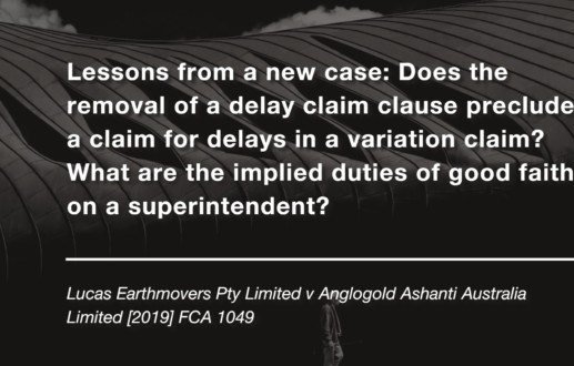 Lessons from a new case: Does the removal of a delay claim clause preclude a claim for delays in a variation claim? What are the implied duties of good faith on a superintendent?
