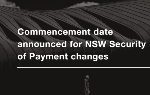 Commencement date announced for NSW Security of Payment changes
