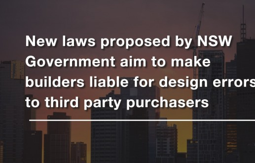 New laws proposed by NSW Government aim to make builders liable for design errors to third party purchasers