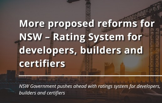 More proposed reforms for NSW – Rating System for developers, builders and certifiers