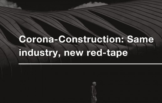Corona-Construction: Same industry, new red-tape