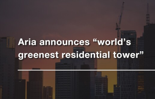"Aria announces ""world's greenest residential tower"""