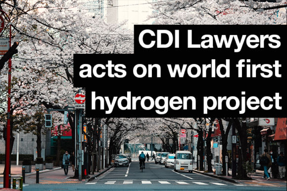 CDI Lawyers acts on world first hydrogen project