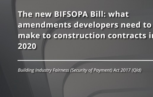The new BIFSOPA Bill: what amendments developers need to make to construction contracts in 2020