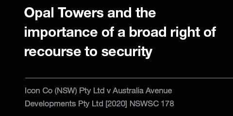 Opal Towers and the importance of a broad right of recourse to security
