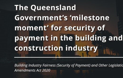 The Queensland Government's 'milestone moment' for security of payment in the building and construction industry