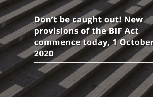 Don't be caught out! New provisions of the BIF Act commence today, 1 October 2020