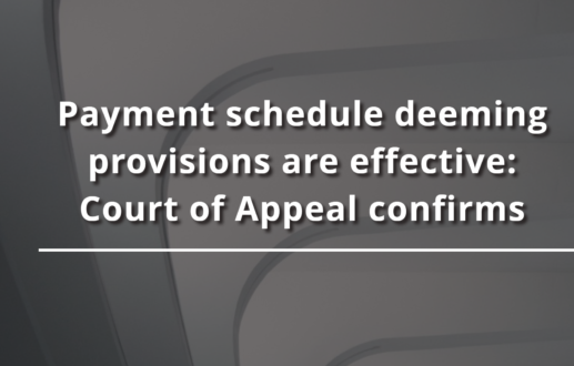 Payment schedule deeming provisions are effective: Court of Appeal confirms